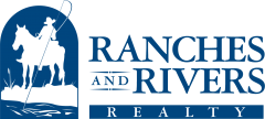 Ranches and Rivers Realty